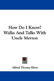 Cover of: How Do I Know? Walks And Talks With Uncle Merton