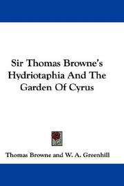 Cover of: Sir Thomas Browne's Hydriotaphia And The Garden Of Cyrus