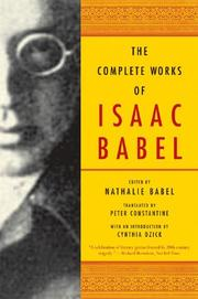 Cover of: The Complete Works of Isaac Babel | Isaac Babel