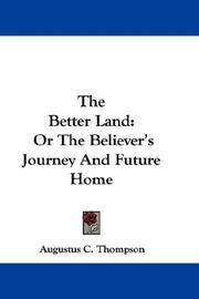 Cover of: The Better Land | Augustus C. Thompson