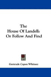 Cover of: The House Of Landell | Gertrude Capen Whitney