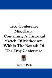 Cover of: Troy Conference Miscellany | Stephen Parks