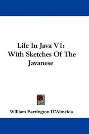Cover of: Life In Java V1 | William Barrington DВїAlmeida