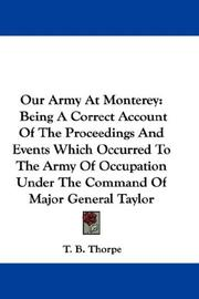 Cover of: Our Army At Monterey | T. B. Thorpe