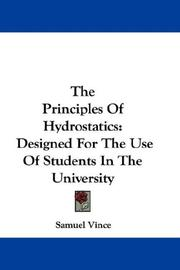 The principles of hydrostatics by Samuel Vince