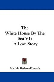 Cover of: The White House By The Sea V1