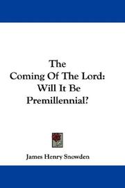 Cover of: The Coming Of The Lord | James Henry Snowden