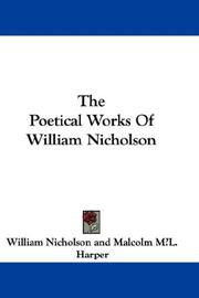 Cover of: The Poetical Works Of William Nicholson