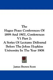 Cover of: The Hague Peace Conferences Of 1899 And 1907, Conferences V1 Part 2