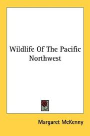 Cover of: Wildlife of the Pacific Northwest