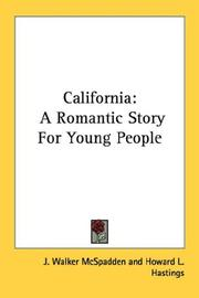 Cover of: California: a romantic story for young people
