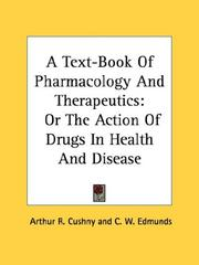 Cover of: A Text-Book Of Pharmacology And Therapeutics | Arthur R. Cushny