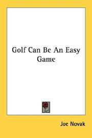 Cover of: Golf can be an easy game