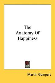 Cover of: The anatomy of happiness