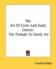Cover of: The Art Of Crete And Early Greece | Friedrich Matz