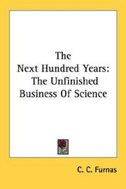 Cover of: The Next Hundred Years | C. C. Furnas
