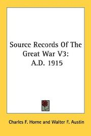 Cover of: Source Records Of The Great War V3 | Charles F. Horne