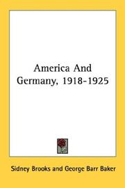 America and Germany, 1918-1925 by Sidney Brooks