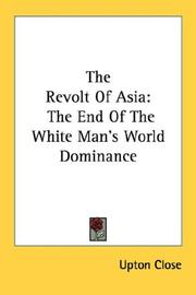 Cover of: The Revolt Of Asia | Upton Close