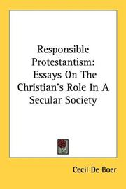 Cover of: Responsible Protestantism | Cecil De Boer