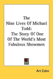 Cover of: The Nine Lives Of Michael Todd | Art Cohn