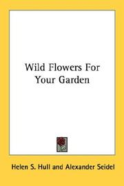 Cover of: Wild Flowers For Your Garden