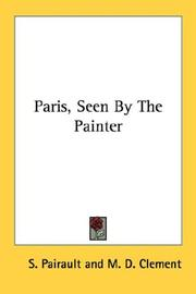 Cover of: Paris, Seen By The Painter | S. Pairault