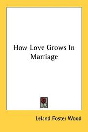 Cover of: How love grows in marriage