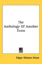 Cover of: The Anthology Of Another Town | Edgar Watson Howe