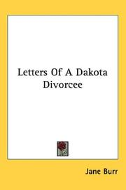 Cover of: Letters Of A Dakota Divorcee | Jane Burr