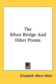 Cover of: The Silver Bridge And Other Poems