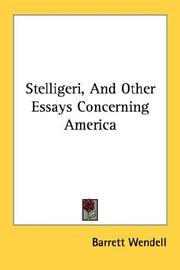 Cover of: Stelligeri, And Other Essays Concerning America | Barrett Wendell