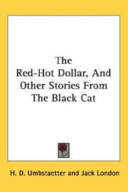 Cover of: The Red-Hot Dollar, And Other Stories From The Black Cat | H. D. Umbstaetter