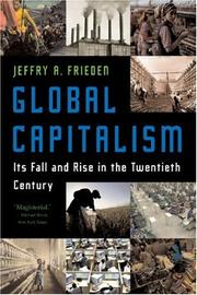 Cover of: Global Capitalism: Its Fall and Rise in the Twentieth Century