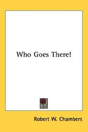 Cover of: Who Goes There! | Robert William Chambers
