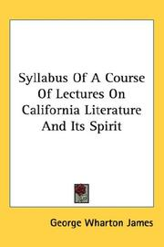 Cover of: Syllabus Of A Course Of Lectures On California Literature And Its Spirit | George Wharton James