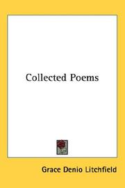 Cover of: Collected Poems | Grace Denio Litchfield