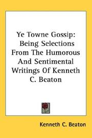 Cover of: Ye Towne Gossip | Kenneth C. Beaton