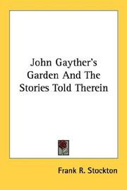 Cover of: John Gayther's garden and the stories told therein