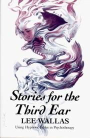 Cover of: Stories for the third ear by Lee Wallas