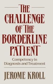 Cover of: The challenge of the borderline patient | Jerome Kroll