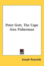 Cover of: Peter Gott, The Cape Ann Fisherman