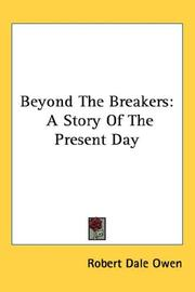 Cover of: Beyond The Breakers | Robert Dale Owen