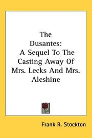 Cover of: The Dusantes | T. H. White