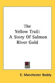 The yellow trail by E. Manchester Boddy
