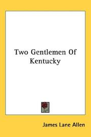 Cover of: Two Gentlemen Of Kentucky | James Lane Allen