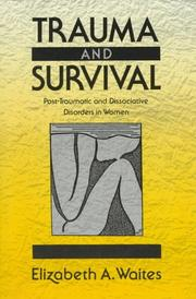 Cover of: Trauma and survival
