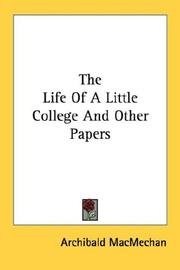 Cover of: The Life Of A Little College And Other Papers