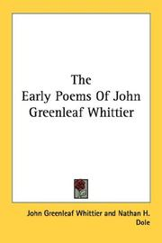 Cover of: The early poems of John Greenleaf Whittier