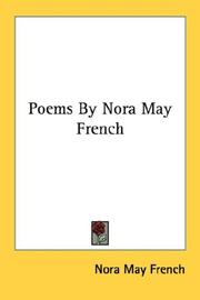 Cover of: Poems By Nora May French | Nora May French